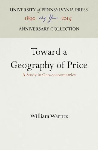 Toward a Geography of Price: A Study in Geo-econometrics (Hardback)