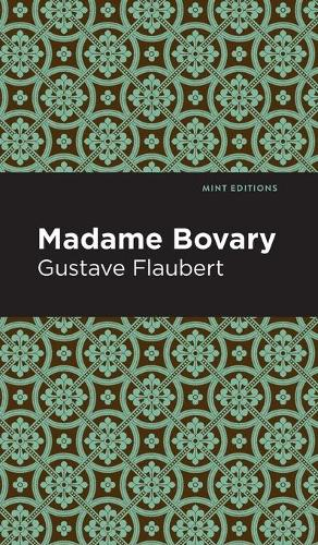 Madame Bovary - Mint Editions (Hardback)
