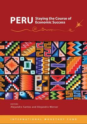 Peru: staying the course of economic success (Paperback)