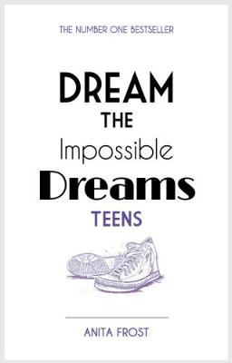 Dream The Impossable Dreams Teens 2016 (Paperback)