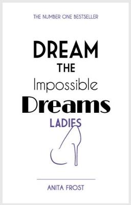 Dream The Impossible Dreams Ladies 2017 (Paperback)