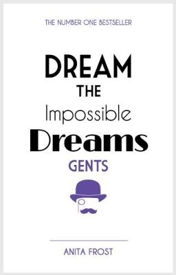 Dream The Impossible Dreams Gents 2016 (Paperback)