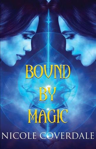 Bound by Magic - Wiccan Way 5 (Paperback)