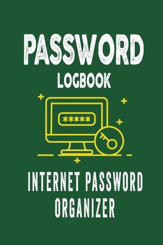 Password Logbook: Internet Password Organizer (Paperback)