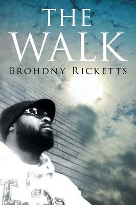 The Walk: My Walk (Paperback)