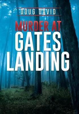 Murder at Gates Landing (Hardback)
