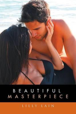 Beautiful Masterpiece (Paperback)