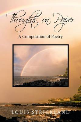 Thoughts on Paper: A Composition of Poetry (Paperback)