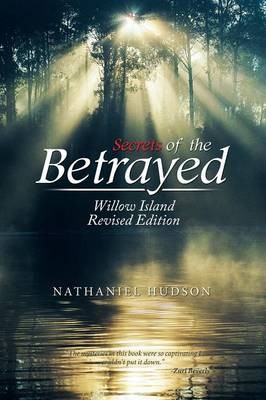 Secrets of the Betrayed: Willow Island (Paperback)