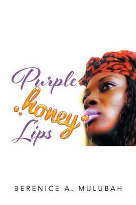 Purple Honey Lips (Paperback)