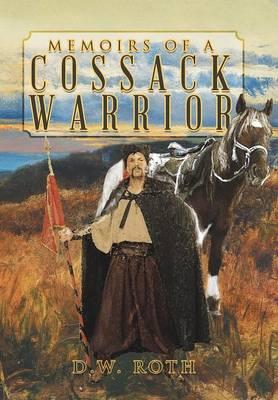 Memoirs of a Cossack Warrior (Hardback)