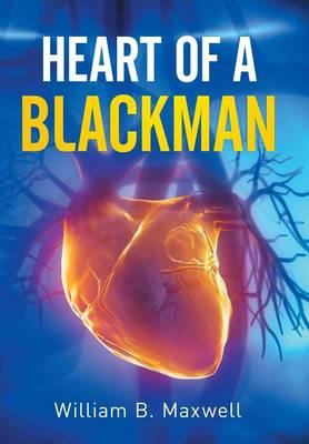 Heart of a Blackman (Hardback)