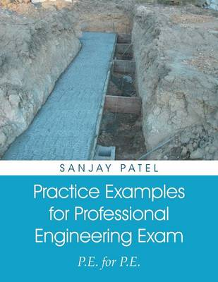 Practice Examples for Professional Engineering Exam: P.E. for P.E. (Paperback)
