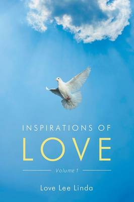 Inspirations of Love - Volume 1 (Paperback)