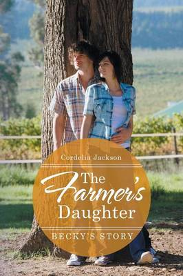 The Farmer's Daughter: Becky's Story (Paperback)
