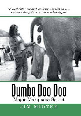 Dumbo Doo Doo: Magic Marijuana Secret (Hardback)