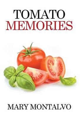 Tomato Memories (Hardback)