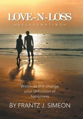 Love - N - Loss: Rejuvenating (Hardback)