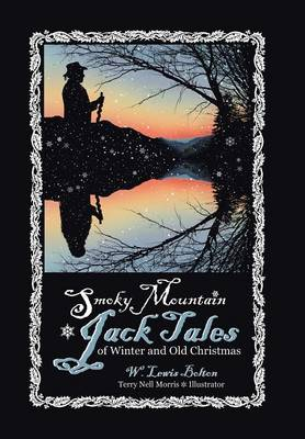 Smoky Mountain Jack Tales of Winter and Old Christmas (Hardback)