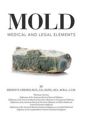 Mold: Medical and Legal Elements (Hardback)