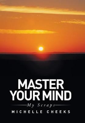 Master Your Mind: My Scraps (Hardback)