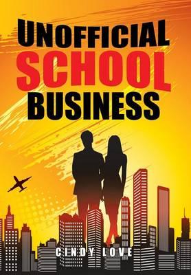 Unofficial School Business (Hardback)