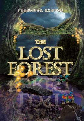 The Lost Forest (Hardback)