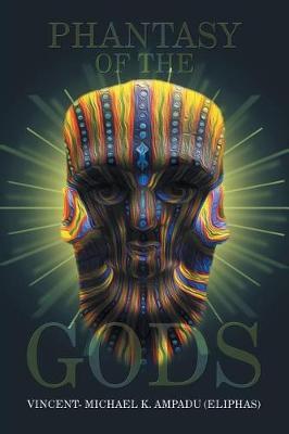 Phantasy of the Gods (Paperback)