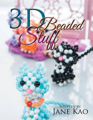 3D Beaded Stuff (Paperback)