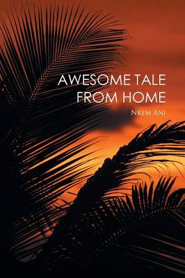 Awesome Tale from Home (Paperback)