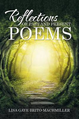 Reflections of Past and Present Poems (Paperback)