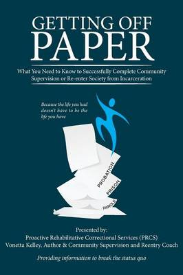 Getting Off Paper (Paperback)