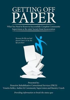 Getting Off Paper (Hardback)