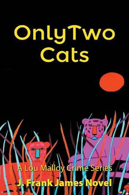 Only Two Cats (Paperback)
