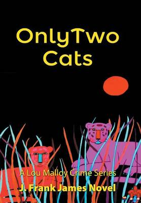 Only Two Cats (Hardback)