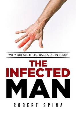 The Infected Man (Paperback)
