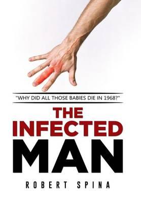 The Infected Man (Hardback)