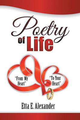Poetry of Life: From My Heart to Your Heart (Paperback)