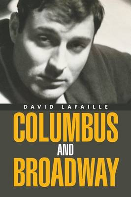 Columbus and Broadway (Paperback)
