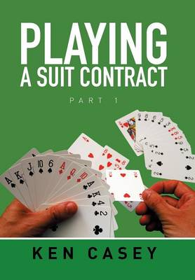 Playing a Suit Contract: Part 1 (Hardback)