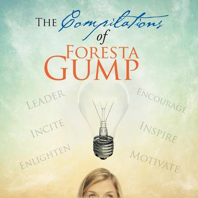 The Compilations of Foresta Gump (Paperback)