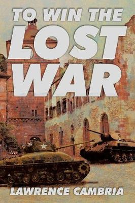 To Win the Lost War (Paperback)