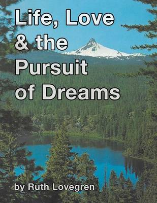 Life, Love & the Pursuit of Dreams (Paperback)