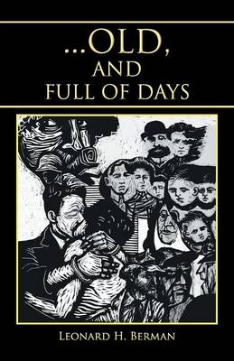 ... Old, and Full of Days (Paperback)