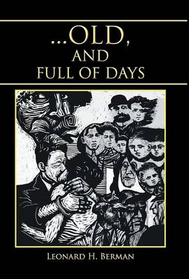 ... Old, and Full of Days (Hardback)