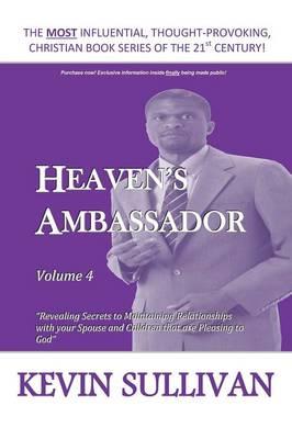 Heaven's Ambassador: Volume 4 (Paperback)