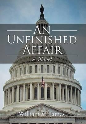 An Unfinished Affair (Hardback)