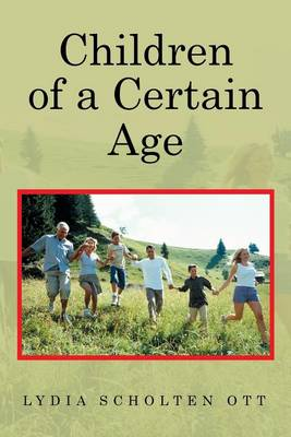Children of a Certain Age (Paperback)