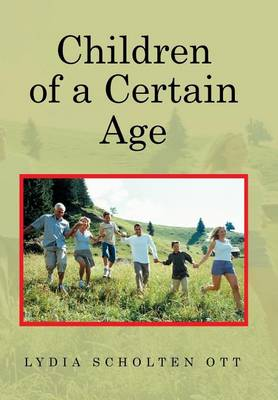Children of a Certain Age (Hardback)