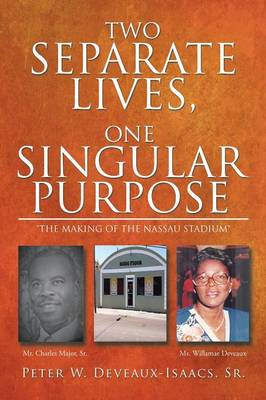 Two Separate Lives, One Singular Purpose (Paperback)